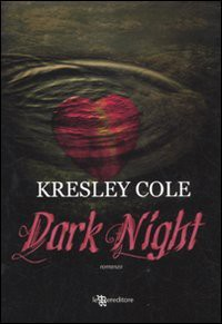 DARK NIGHT - COLE KRESLEY