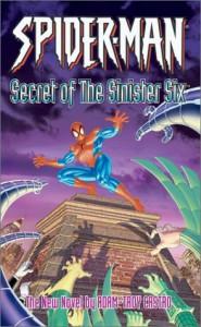 Spider-Man: The Secret of the Sinister Six - Adam-Troy Castro, Marvel Comics