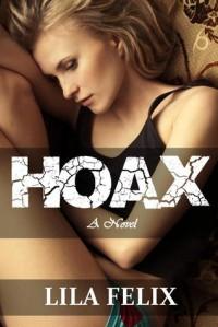Hoax - Lila Felix