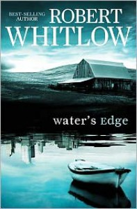 Water's Edge - Robert Whitlow