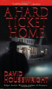 A Hard Ticket Home - David Housewright