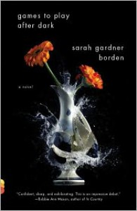 Games to Play After Dark - Sarah Gardner Borden