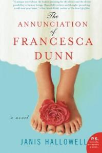 The Annunciation of Francesca Dunn - Janis Hallowell