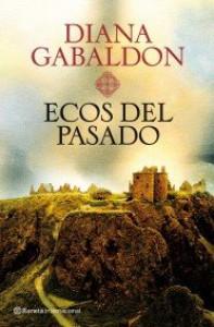 Ecos del pasado (Forastera, #7) - Diana Gabaldon