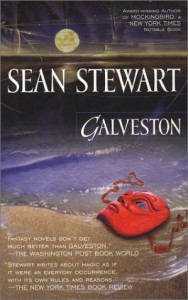 Galveston - Sean Stewart