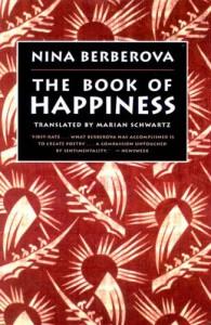 The Book of Happiness - Nina Berberova
