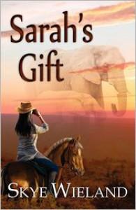 Sarah's Gift - Skye Wieland