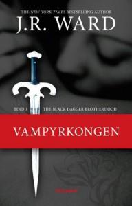 Vampyrkongen (Black Dagger Broderskabet, #1) - J.R. Ward