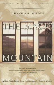 The Magic Mountain - Thomas Mann, John E. Woods