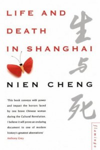 Life And Death In Shanghai - Nien Cheng
