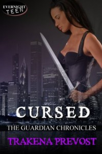 Cursed (The Guardian Chronicles) - Trakena Prevost
