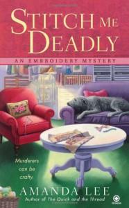 Stitch Me Deadly - Amanda     Lee