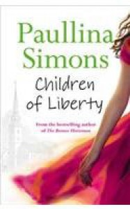 Children of Liberty - Paullina Simons