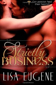 Strictly Business - Lisa Eugene