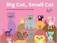 Big Cat, Small Cat - Ami Rubinger