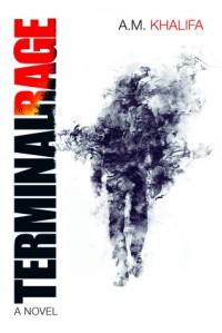 Terminal Rage - A.M. Khalifa