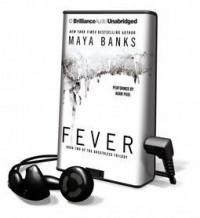 Fever (Breathless #2) - Maya Banks, Adam Paul