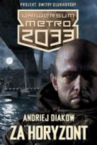 Za horyzont - Andriej Diakow