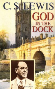 God in the Dock: Essays on Theology and Ethics - Walter Hooper, C.S. Lewis