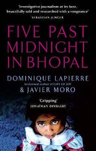Five Past Midnight in Bhopal - Dominique Lapierre, Javier Moro
