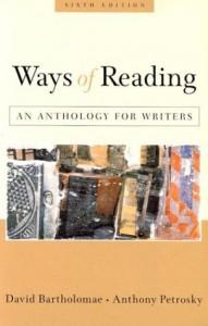 Ways of Reading: An Anthology for Writers - David Bartholomae;Anthony Petrosky