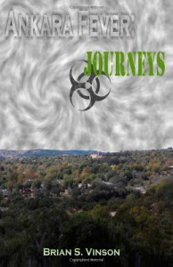 Ankara Fever: Journeys - Brian S Vinson