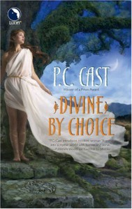 Divine By Choice - P.C. Cast, James Griffin