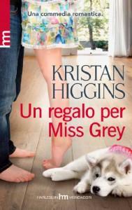 Un regalo per Miss Grey - Kristan Higgins