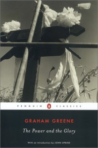 The Power and the Glory - John Updike, Graham Greene