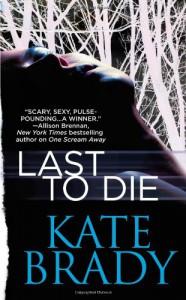 Last to Die - Kate Brady