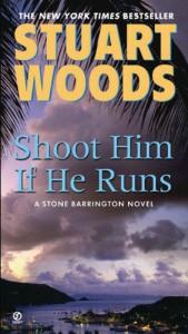 Shoot Him If He Runs (Stone Barrington) - Stuart Woods