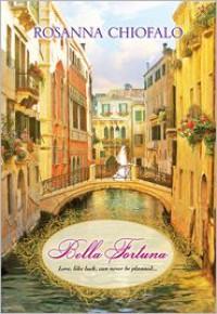 Bella Fortuna - Rosanna Chiofalo