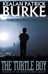The Turtle Boy  - Kealan Patrick Burke