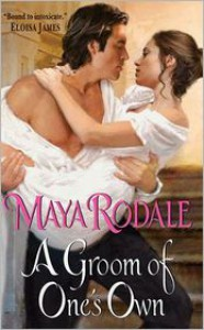 A Groom of One's Own (The Writing Girls #1) - Maya Rodale