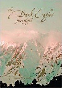First Flight (The Dark Eagles, #1) - David R.  Smith