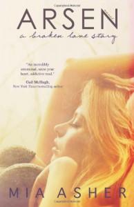 Arsen: a broken love story - Mia Asher