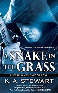 A Snake in the Grass (Jesse James Dawson) (Volume 4) - K. A. Stewart