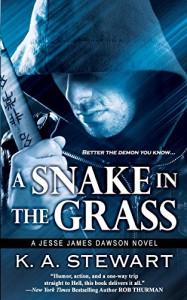 A Snake in the Grass (Jesse James Dawson) (Volume 4) - K. A. Stewart