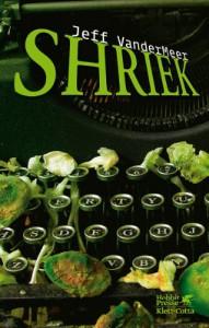 Shriek - Jeff VanderMeer