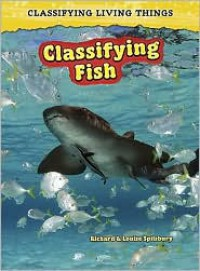 Classifying Fish: 2nd Edition - Louise Splisbury
