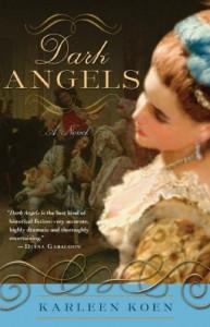 Dark Angels - Karleen Koen