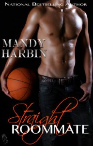 Straight Roommate - Mandy Harbin