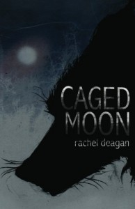 Caged Moon - Rachel Deagan