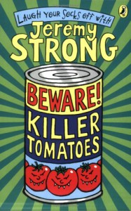 Beware! Killer Tomatoes - Jeremy Strong
