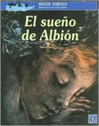 El sueno de Albion - Roger Norman, Tania Janco