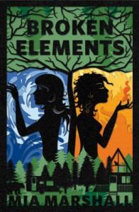 Broken Elements  - Mia Marshall