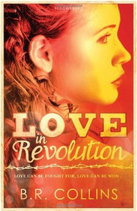 Love In Revolution - B.R. Collins