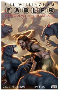 Fables: Werewolves of the Heartland - Bill Willingham, Craig Hamilton, Jim Fern