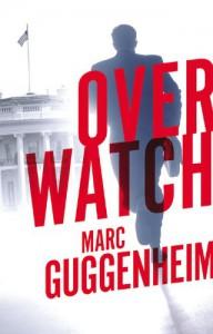 Overwatch - Marc Guggenheim