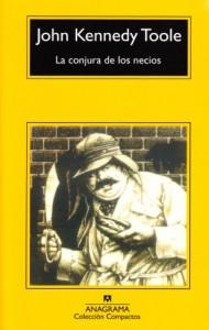 La conjura de los necios - John Kennedy Toole, Ángela Pérez, J.M. Alvarez Flórez